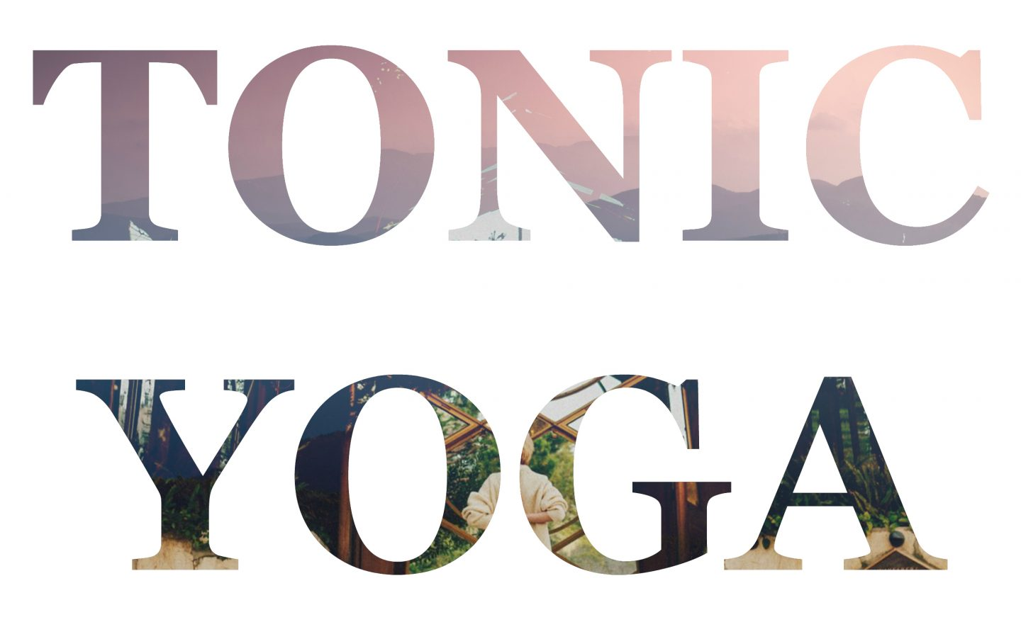Girl and Tonic Yoga